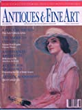 img - for Antiques & Fine Art May/June 1990 Vol. VII, Number 4 book / textbook / text book