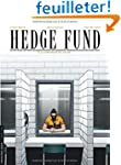Hedge Fund, Tome 3 : La strat�gie du...