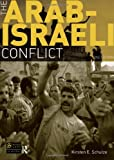 img - for The Arab-Israeli Conflict book / textbook / text book