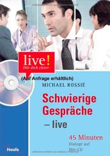 M. Rossié - Schwierige Gespräche live