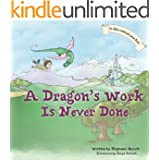 A Dragon's Work Is Never Done (Children's Picture Book) (The Alfie's Sandwich Series)