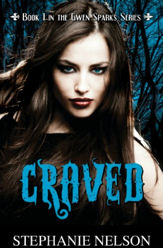 Craved (#1 in the Gwen Sparks Series)