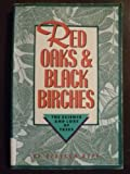 Red Oaks and Black Birches: The Science and Lore of Trees (0882666207) by Rupp, Rebecca