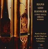 Hassler: Orgelwerke