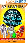 Space, Time Travel, Robots and Aliens...