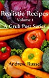 Realistic Recipes - Volume 1