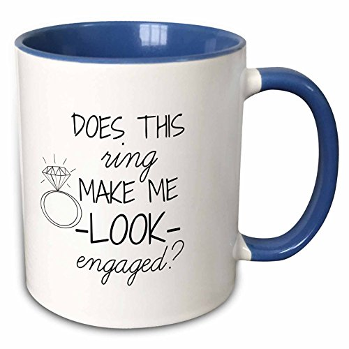 BrooklynMeme Funny Saying - Does this ring make me look engaged black with white background - 11oz Two-Tone Blue Mug (mug_219850_6) (Does Pic compare prices)