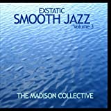 Exstatic Smooth Jazz Volume 3