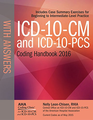 ICD-10-CM and ICD-10-PCS Coding Handbook, with Answers, 2016 Rev. Ed.