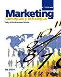 img - for Marketing: Conceptos y estrategias / Concepts and Strategies (Spanish Edition) by Miguel Santesmases Mestre (2012-06-30) book / textbook / text book