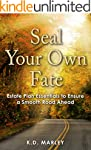 SEAL YOUR OWN FATE: Estate Plan Essen...
