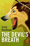 THE DEVILS BREATH (A Sydney Rye Novel, #5)