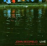 Live by Scofield, John (2005)