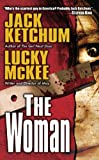 The Woman (0843964642) by Ketchum, Jack