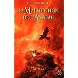 La Mal�diction de l'anneau - Trilogie en 1 volumepar Edouard Brasey