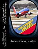 img - for Southwest Airlines Under the Microscope book / textbook / text book