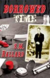 img - for Borrowed Time (Doc Holliday Book 1) book / textbook / text book
