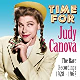 Time for Judy Canova: Rare Recordings 1928-1962