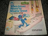 When Grover moved to Sesame Street (A Growing-up book) (0307120171) by Stevenson, Jocelyn
