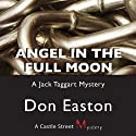Angel in the Full Moon (       UNABRIDGED) by Don Easton Narrated by David Drummond