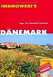 Dänemark - Reiseführer von Iwanowski