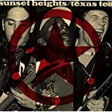 "Texas Teavon ""Sunset Heights"""