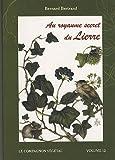 echange, troc Bernard Bertrand - Au royaume secret du Lierre
