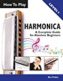 How To Play Harmonica: A Complete Guide for Absolute Beginne...