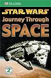 Star Wars Journey Through Space (DK Readers Level 2) (1405310006) by Windham, Ryder