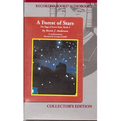A Forest of Stars: The Saga of Seven Suns, Book 2 Kevin J. Anderson and George Guidall