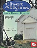 Mel Bay Chet Atkins Plays Back Home Hymns
