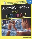 echange, troc Julie Adair King - Photo Numérique pour les Nuls