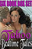 SIX TABOO BEDTIME TALES (6 Book Taboo Steamy Romance Box Set)