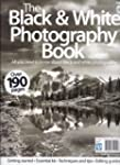 The Black & White Photography Book (S...