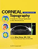 img - for Corneal Topography: A Guide for Clinical Application in Wavefront Era book / textbook / text book