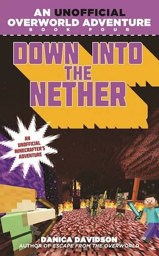 Down into the Nether: An Unofficial Overworld Adventure, Book Four (Killer Bunnies Quest Green compare prices)