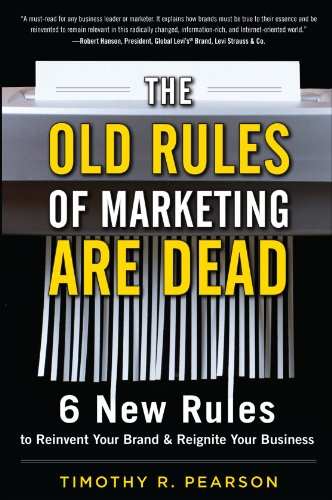 The Old Rules of Marketing are Dead: 6 New Rules