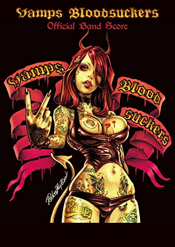 VAMPS 「Bloodsuckers」 オフィシャル・バンド・スコア