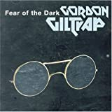 Fear of the Dark by Gordon Giltrap (2000-03-21)