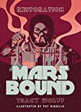 Book 3: Restoration (Mars Bound)