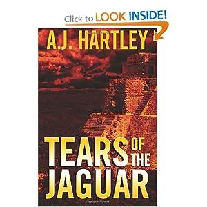 Tears of the Jaguar A.J. Hartley