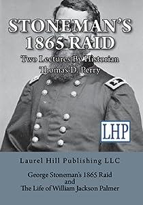 Stoneman's 1865 Raid