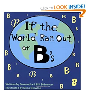 If the World Ran Out of B's