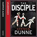 The Disciple (       UNABRIDGED) by Steven Dunne Narrated by Jonathan Keeble