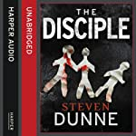 The Disciple | Steven Dunne