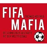 FIFA-Mafia. Die schmutzigen Geschäfte mit dem Weltfußball, 6 CDs