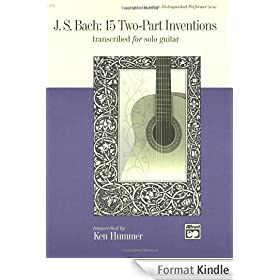 J. S. Bach: 15 Two-Part Inventions Transcribed for Solo Guitar