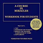 A Course in Miracles: Workbook for Students, Vol. 2 | Dr. Helen Schucman (scribe)