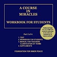 A Course in Miracles: Workbook for Students, Vol. 2 (       UNABRIDGED) by Dr. Helen Schucman (scribe) Narrated by Jim Stewart