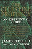 The Celestine Prophecy — An Experiential Guide (0553503707) by James Redfield; Carol Adrienne;
